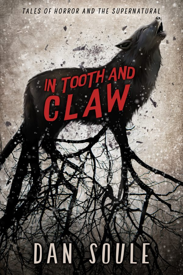 In Tooth and Claw Dan Soule front cover